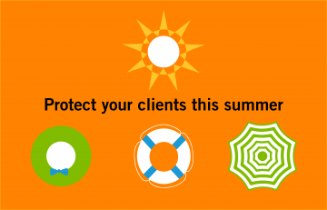 DO YOUR CLIENTS HAVE ACCIDENT PROTECTION THIS SUMMER?