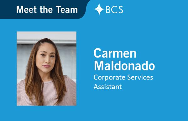 Meet the Team - Carmen Maldonado - Corporate Services